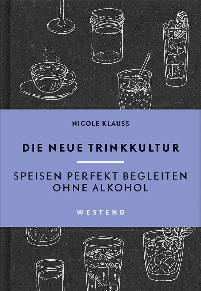 Nicole Klauß - Die neue Trinkkultur