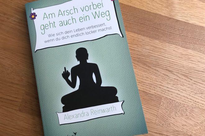 Buch: Am Arsch vorbei geht auch ein Weg