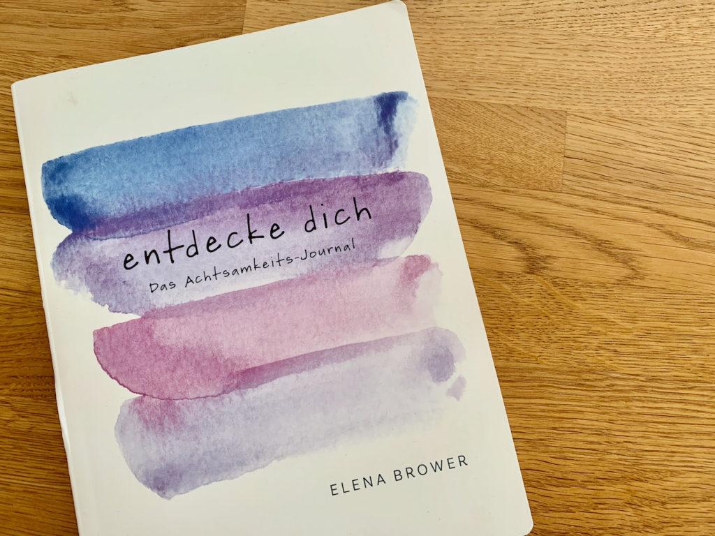 """Buch """"Entdecke Dich"""" von Elena Brower"""